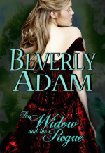 BEVERLY ADAM THE WIDOW AND THE ROGUE