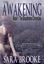The Awakening Book 1 The Bloodmane Chronicles by Sara Brooke